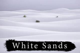 White Sands Landscape Photography Workshop - Coming Soon!