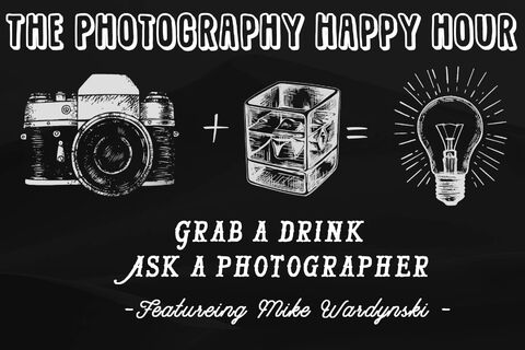 The Photography Happy Hour | Free Online Event - AUGUST 7TH 4PM MDT