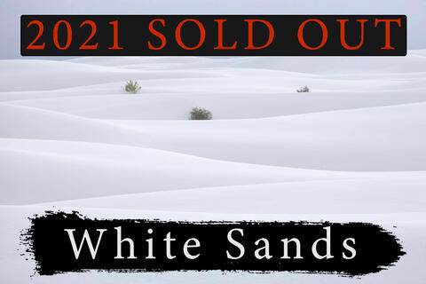 White Sands Landscape Photography Workshop | NOV 12th - 15th 2021 | Sold Out
