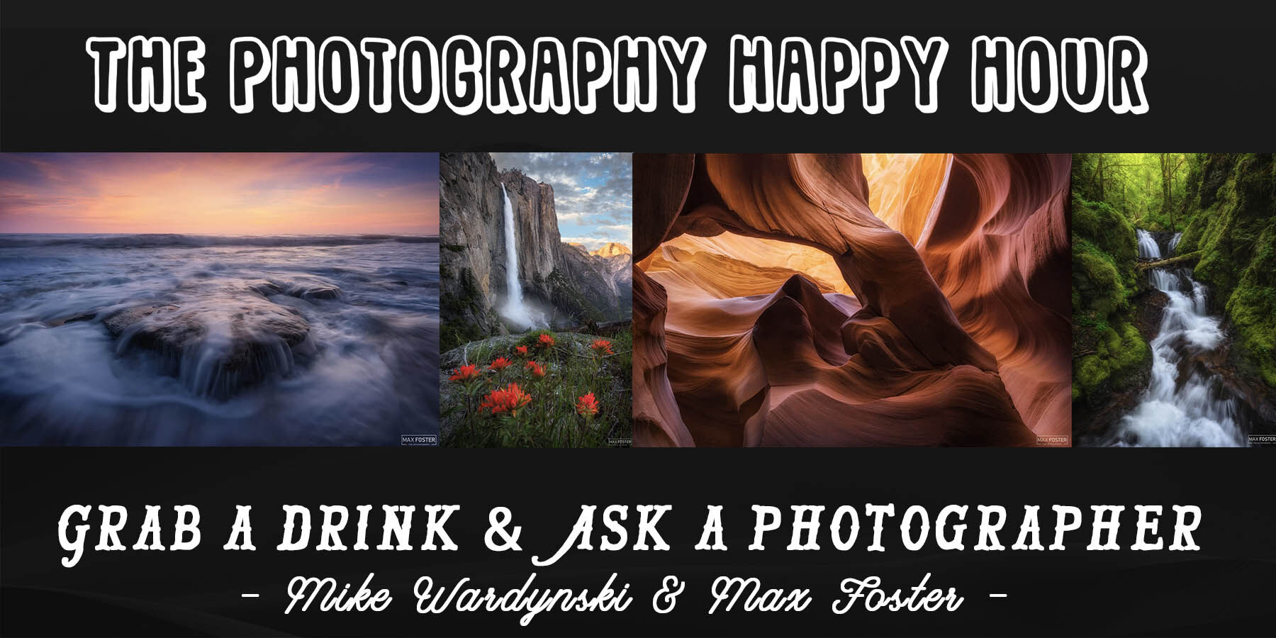 the photography happy hour with Mike Wardynski and Max Foster